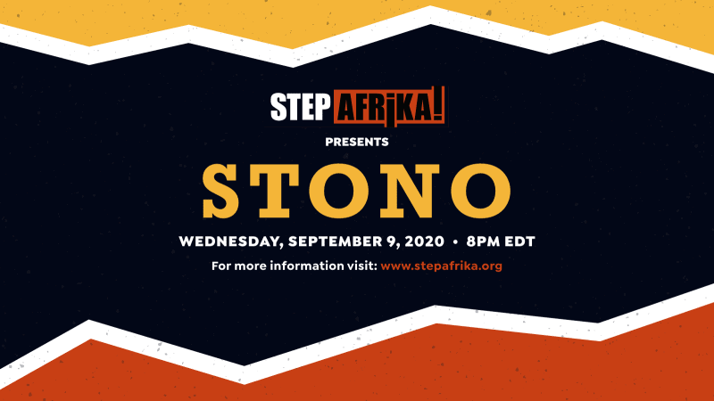 Step Afrika! Virtual Premiere: STONO