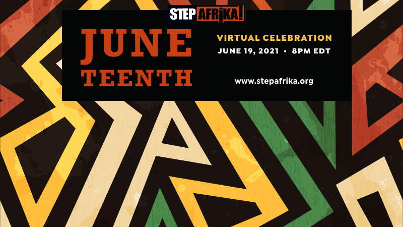 Celebrate Juneteenth With Step Afrika!